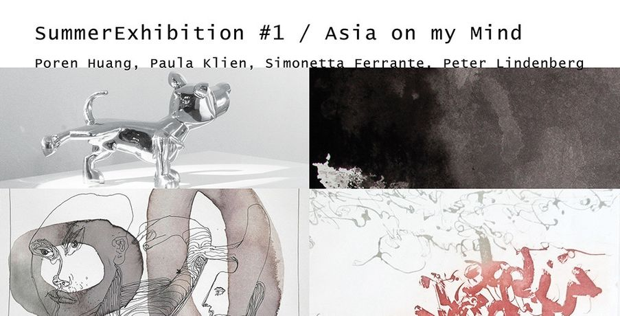 SummerExhibition #1 / Asia on my Mind