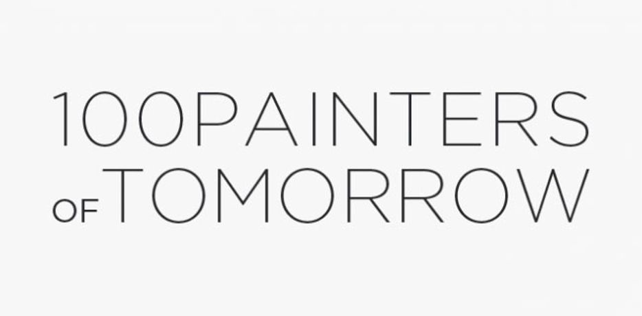100 PAINTERS OF TOMORROW - Open Call Launch: Image 0