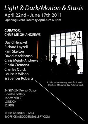 24 SEVEN Curators' project: Light and Dark / Motion and Stasis: curated by Chris Meigh-Andrews