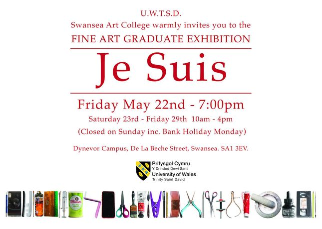 'Je Suis,' UWTSD Swansea 3rd Year Graduate Exhibition: Image 0