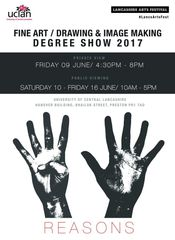 45 Reasons. Fine Art & Drawing and Image & Making Degree Show 2017