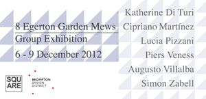 8 Egerton Garden Mews. Group exhibition