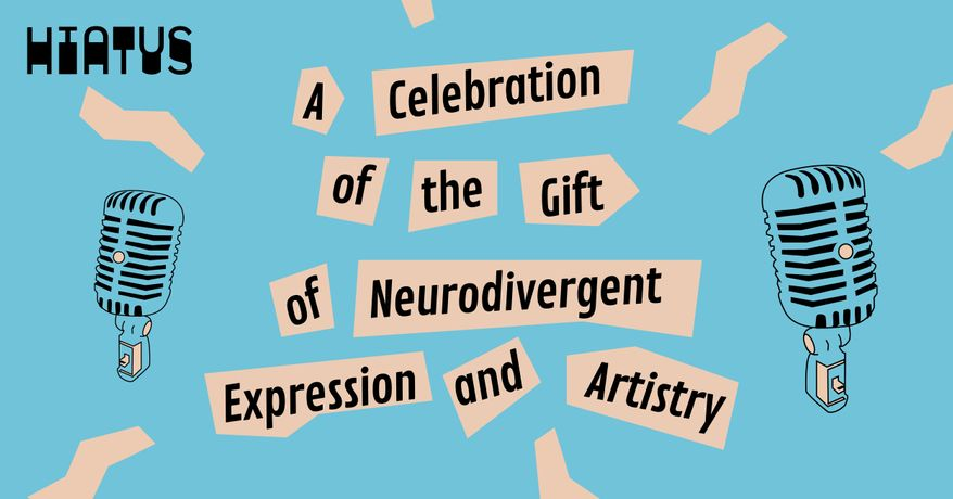 A Celebration of the Gift of Neurodivergent Expression & Artistry: Image 0