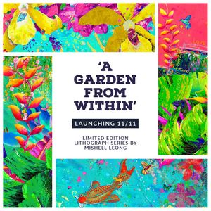 'A Garden From Within' by International Artist Mishell Leong Launches on 11/11