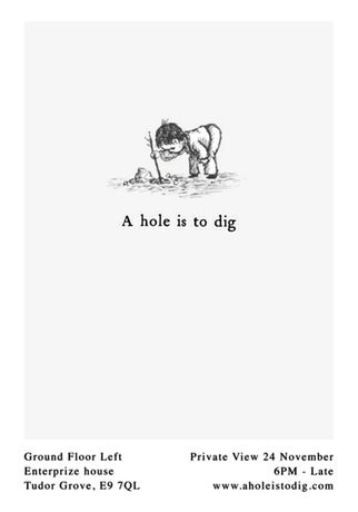 A Hole Is To Dig: Image 0