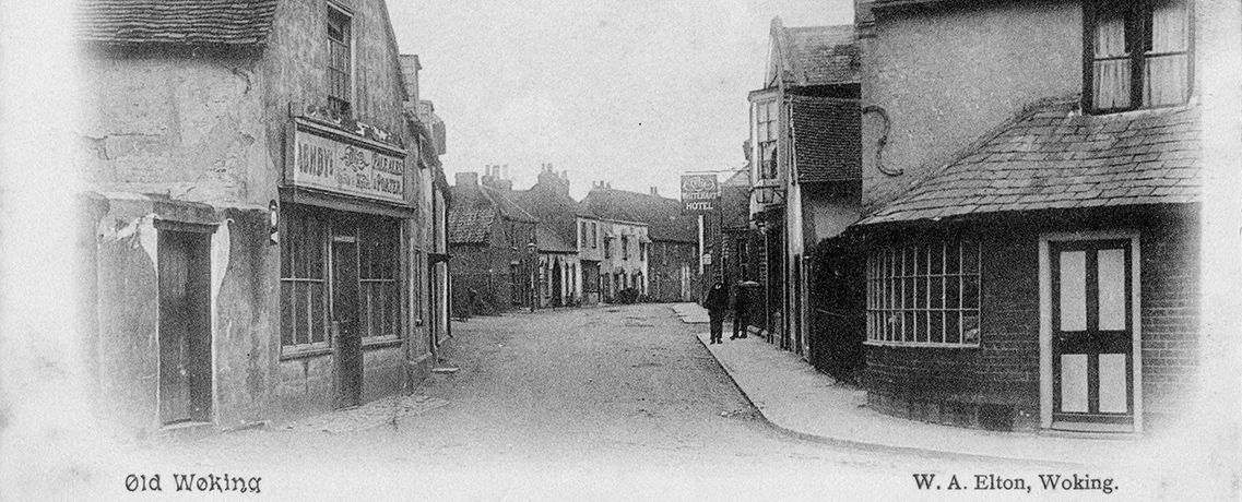 Postcard of Old Woking, c 1900 Image courtesy of David Rose