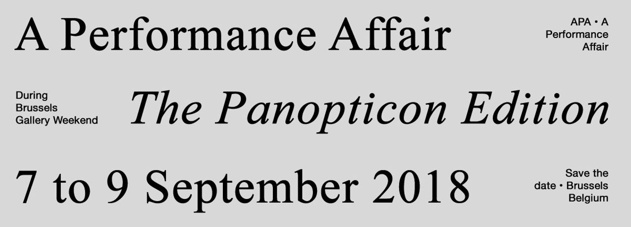 A Performance Affair - The Panopticon Edition - 7 to 9 September 2018