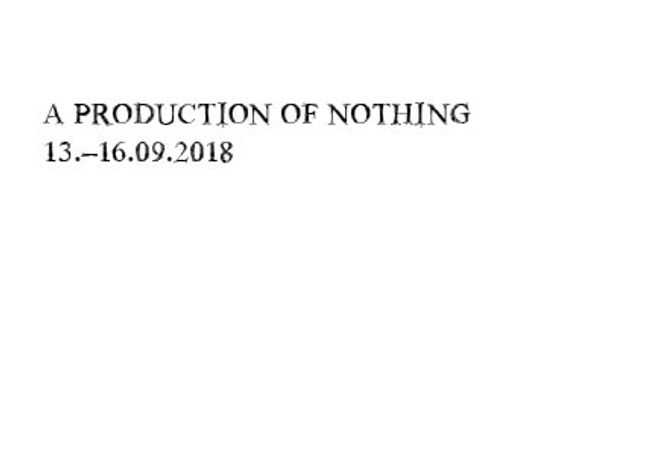A Production Of Nothing: Image 0