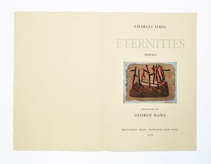 Eternities, Charles Simić and George Nama, 2009, 13/30, Limited edition folio of poems on Arches Vellum paper