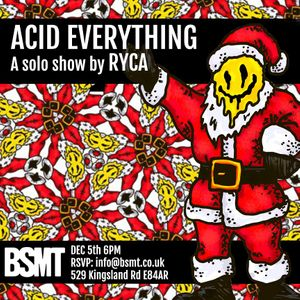 ACID EVERYTHING by RYCA