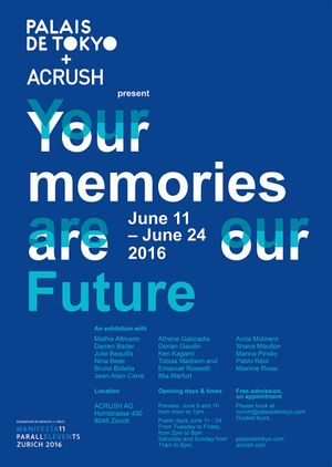ACRUSH and Palais de Tokyo present: Your memories are our future