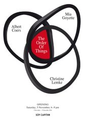 Albert Coers, Mia Goyette, Christine Lemke. The Order Of Things