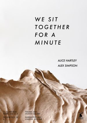 Alex Simpson and Alice Hartley. We Sit Together For A Minute