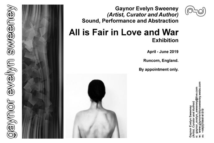 All is Fair in Love and War (Exhibition):  Gaynor Evelyn Sweeney (Artist, Curator and Author)