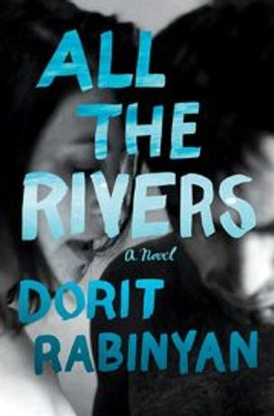 All the Rivers ( Wir sehen uns am Meer) – A Book Reading with Author Dorit Rabinyan: Image 0