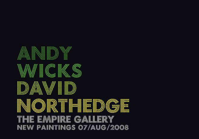 Andy Wicks & David Northedge : New Paintings: Image 0