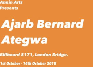 Annin Arts presents Ajarb Bernard Ategwa