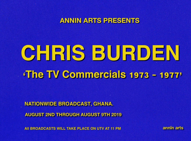 Annin Arts presents Chris Burden 'The TV Commercials 1973