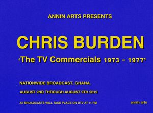 Annin Arts presents Chris Burden 'The TV Commercials 1973-1977'