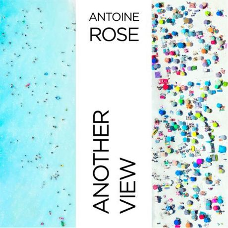 Antoine Rose: Another View: Image 0