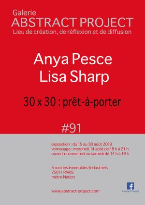 Anya Pesce & Lisa Sharp at Abstract Project with '30 x 30: prêt-à-porter'