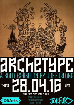 ARCHETYPE - JOEFUR> Joe Furlong Solo Exhibition