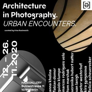Architecture in Photography. Urban Encounters.