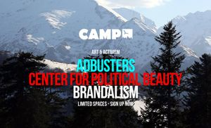 Art & Activism: A workshop with Adbusters, Brandalism and the Center For Political Beauty