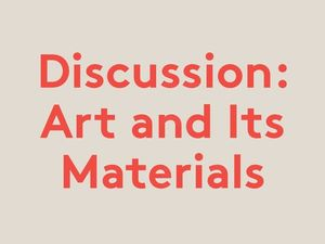 Art and Its Materials Led by Esther Leslie