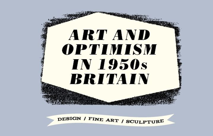 Art and Optimism in 1950s Britain: Image 0