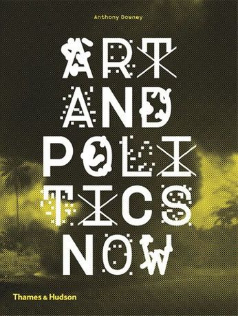 Art and Politics Now: Image 0