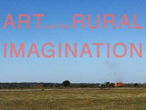 Art and the Rural Imagination