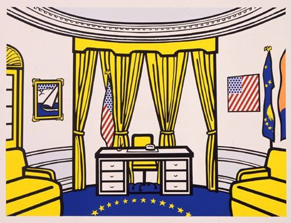 Roy Lichtenstein The Oval Office, 1992 1992 Clinton-Gore Campaign Screenprint on paper 35 5/8 x 45 7/16 Photo: Casey Dorobek Courtesy of Ronald Feldman Fine Arts, New York