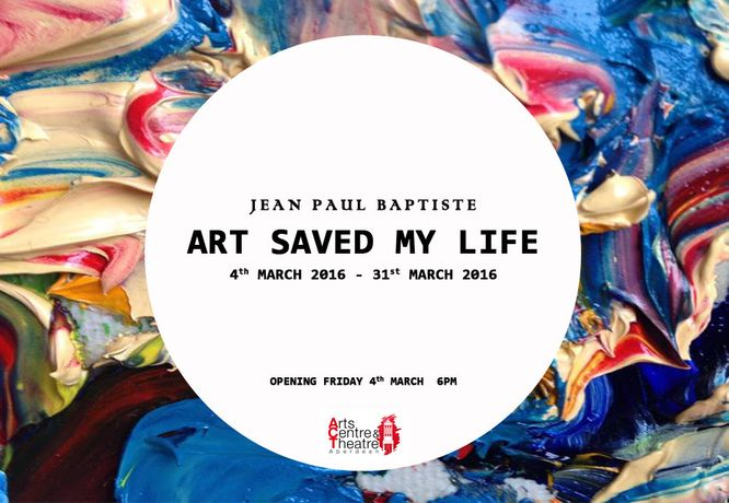 Art Saved My Life - Jean Paul Baptiste: Image 0