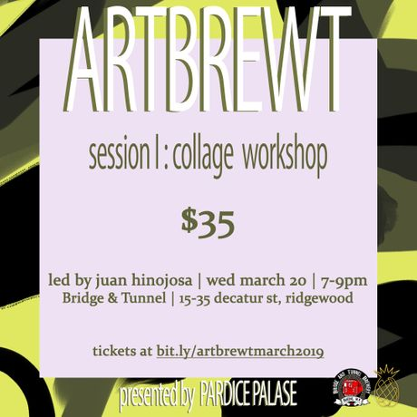 ArtBrewt, Collage, $35, MARCH 2019