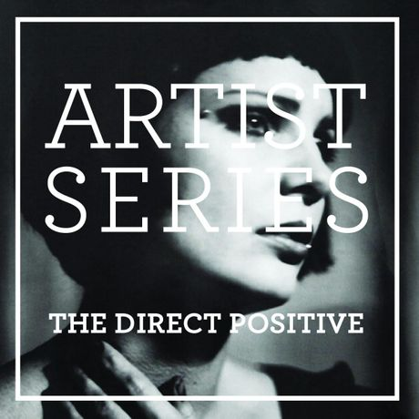 ARTIST SERIES – The Direct Positive / 11th November: Image 0