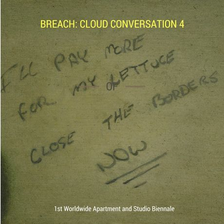 Artist talk- Breach: Cloud Conversation 4, a part of the 1st Worldwide Apartment and Studio Biennale: Image 0