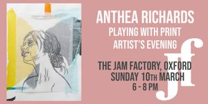 Artist's Evening with Anthea Richards