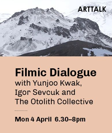 ARTTALK: Filmic Dialogue with Yunjoo Kwak and Igor Sevcuk, moderated by The Otolith Collective: Image 0