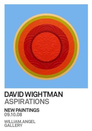 ASPIRATIONS — New Paintings by DAVID WIGHTMAN