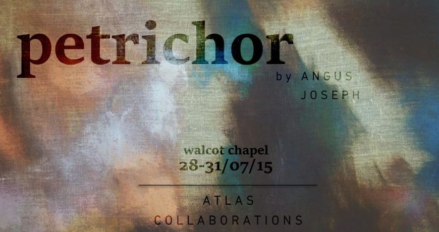 Atlas Collaborations Presents PETRICHOR: Image 0