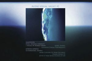 Audio Visual Night #2 with Immersion, Adrena Adrena, Karel Doing