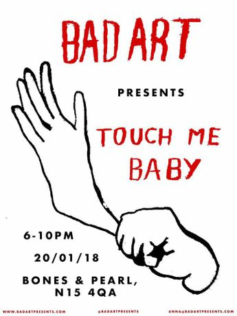 Bad Art Presents: 'Touch Me Baby II': Image 0