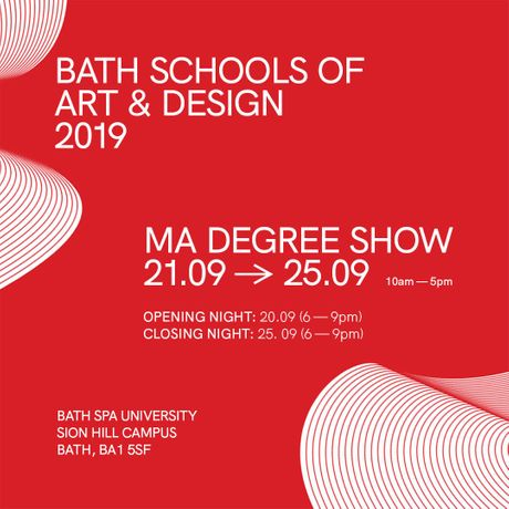 Bath Schools of Art and Design: MA Degree Show: Image 0
