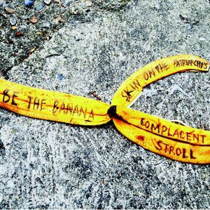 Be the Banana Skin (On the Patriarchy's Complacent Stroll)