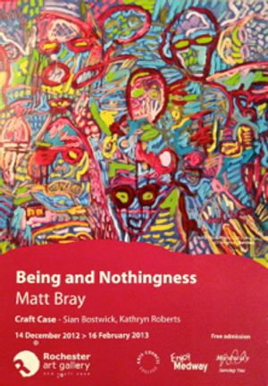 Being and Nothingness - Matt Bray