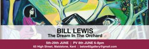 Bill Lewis, The Dream in The Orchard