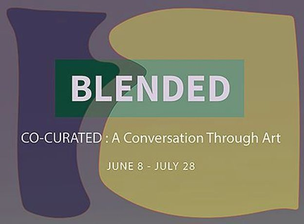BLENDED CO-CURATED : A Conversation Through Art: Image 0