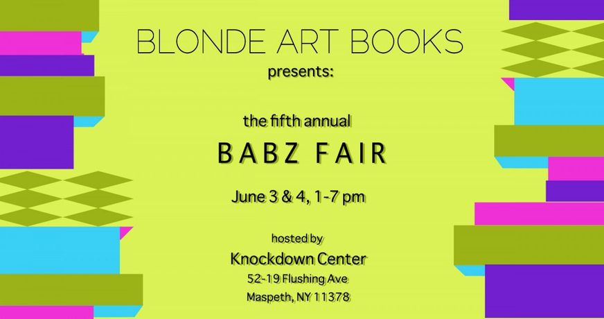 Blonde Art Books Presents: The Fifth Annual BABZ Fair