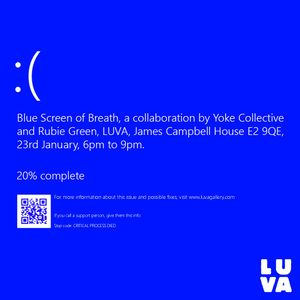 Blue Screen of Breath, Yoke Collective and Rubie Green
